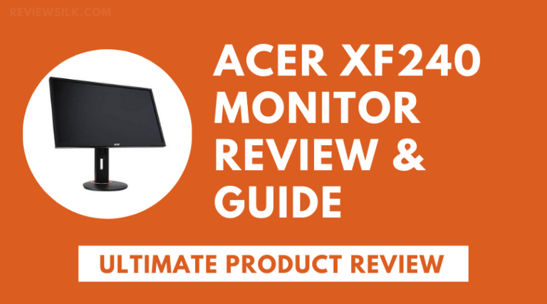 Acer XF240 Review